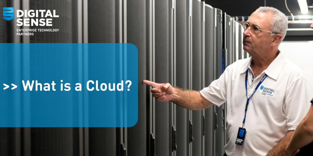What is a Cloud? - Digital Sense Cloud Service